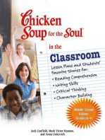 Chicken Soup for the Soul in the Classroom Middle School Edition