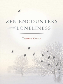 Zen Encounters with Loneliness