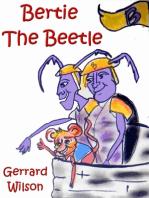 Bertie the Beetle