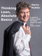 Thinking Lean, Absolute Basics