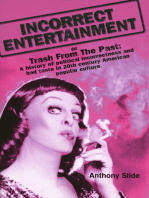 Incorrect Entertainment or Trash from the Past