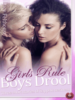 Girls Rule, Boys Drool