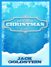 101 Amazing Facts about Christmas