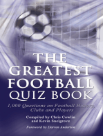 The Greatest Football Quiz Book