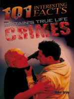 101 Interesting Facts on Britain's True Life Crimes