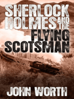 Sherlock Holmes and The Flying Scotsman