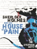 Sherlock Holmes and The House of Pain