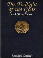 The Twilight of the Gods