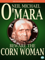 Beware The Corn Woman
