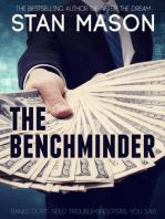 The Benchminder