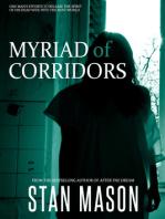 Myriad of Corridors