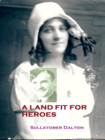 A Land Fit for Heroes
