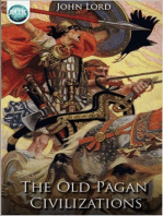 The Old Pagan Civilizations