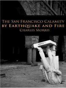 The San Francisco Calamity