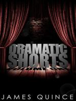 Dramatic Shorts