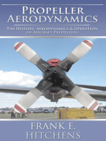 Propeller Aerodynamics: The History, Aerodynamics & Operation of Aircraft Propellers