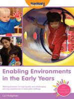Enabling Environments in the Early Years: Making provision for high quality and challenging learning experiences in early years settings