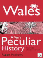 Wales, A Very Peculiar History