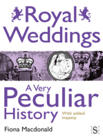 Royal Weddings, A Very Peculiar History