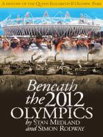 Beneath the 2012 Olympics