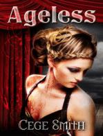 Ageless (An Immortal End Prequel)