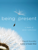 Being Present: A Book of Daily Reflections