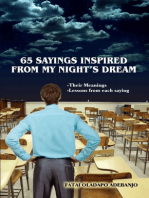 65 SAYINGS INSPIRED FROM MY NIGHT'S DREAM