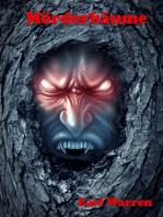 Die Mörderbäume