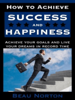 How to Achieve Success and Happiness