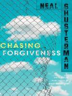 Chasing Forgiveness