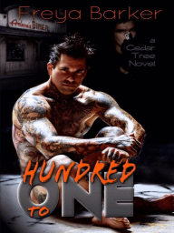 Hundred To One (Cedar Tree Series, #2)