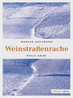 Weinstraßenrache