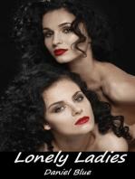 Lonely Ladies