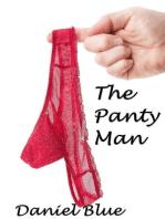 The Panty Man