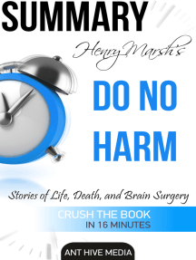 Henry Marsh's Do No Harm: Stories of Life, Death, and Brain Surgery | Summary