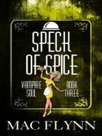 Speck of Spice (Vampire Soul, Book Three)