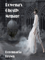 Rowena's Ghostly Menage