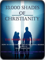 33,000 Shades of Christianity, The works of the flesh