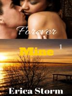 Forever Mine (Part 1)
