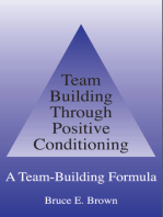 Team Building Through Positive Conditioning
