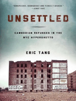 Unsettled: Cambodian Refugees in the New York City Hyperghetto