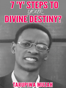 7 'Y' Steps to Your Divine Destiny