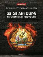 25 de ani după. Alternative și provocări