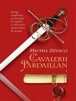 Cavalerii Pardaillan. Vol 1