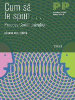 Cum să le spun... Process Communication...
