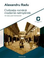 Civilizatia romana moderna neimplinita
