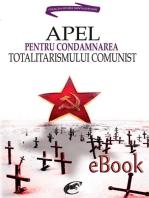 Apel pentru condamnarea totalitarismului comunist