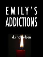 Emily's Addictions