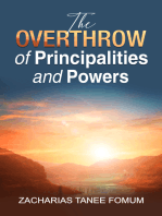 The Overthrow of Principalities and Power (Volume One)