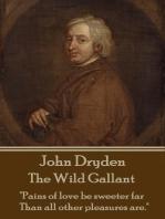 The Wild Gallant